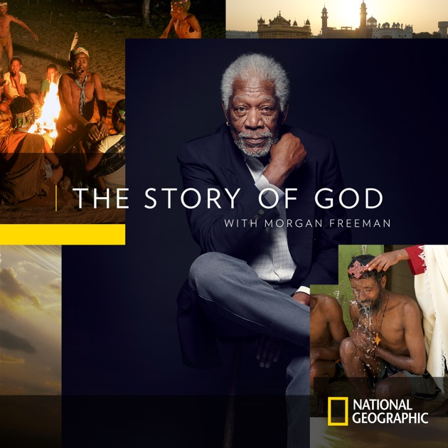The Story of God with Morgan Freeman, Season 2 on iTunes