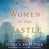 The Women in the Castle (Unabridged) - Jessica Shattuck Cover Art