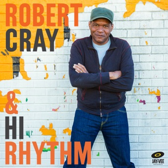Robert Cray & Hi Rhythm – Robert Cray & Hi Rhythm