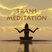 Trans Meditation - Songs & Sound Therapy