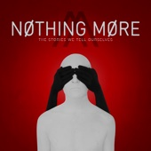 Nothing More - The Stories We Tell Ourselves  artwork