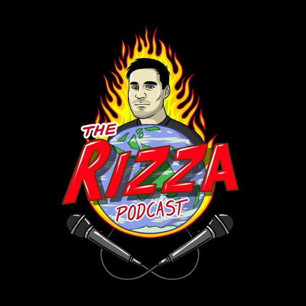 The Rizza Podcast