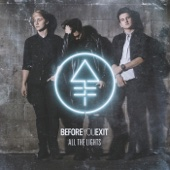 All the Lights - EP - Before You Exit