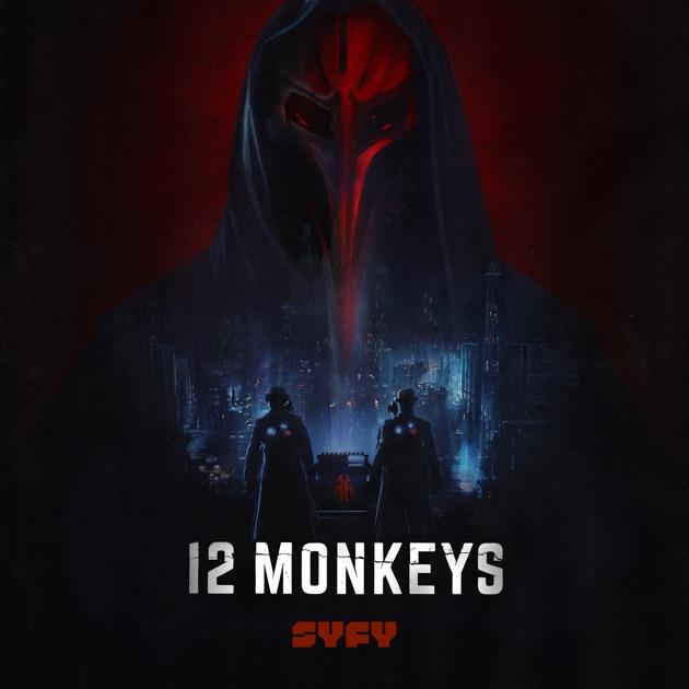12 Monkeys, Season 3 on iTunes