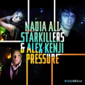 Nadia Ali, Starkillers & Alex Kenji - Pressure (Alesso Radio Edit) artwork