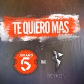 Te Quiero Más (feat. Reykon) [Remix]