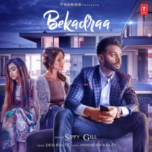 Download Chord SIPPY GILL – Bekadraa Chords and Lyrics
