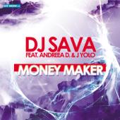 Money Maker (feat. Andreea D & J. Yolo)