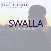 Swalla (feat. Julia Ross) [Acoustic Version]