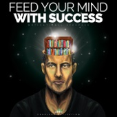 Feed Your Mind with Success (Motivational Speech)