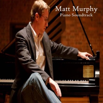 Piano Soundtrack – Matt Murphy