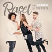 La consulta (feat. Bebe & Xantos) - Rasel