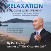 Relaxation for Goal Achievement