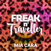 Freak n' Traveller - Mia Cara Grafik