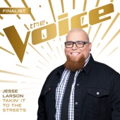 Download Jesse Larson - Takin' It To the Streets (The Voice Performance)