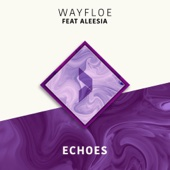 Echoes (feat. Aleesia)