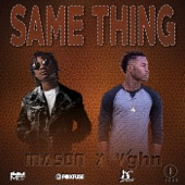 Mason & V'ghn - Same Thing artwork