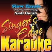Slow Hands (Originally Performed By Niall Horan) [Instrumental]