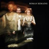 Download Lagu MP3 Roman Remains - Killing Moon