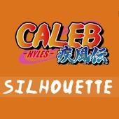 Silhouette - Caleb Hyles