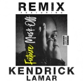 Mask Off (Remix) [feat. Kendrick Lamar] - Future Cover Art