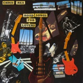 Chris Rea - Road Songs for Lovers artwork