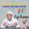 If (Fuji Remix) [feat. Davido] - Single, Destiny Boy