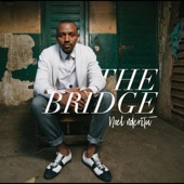 The Bridge - Noel Nderitu