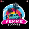 Drive Your Passion Femme Foodies Anthem Single