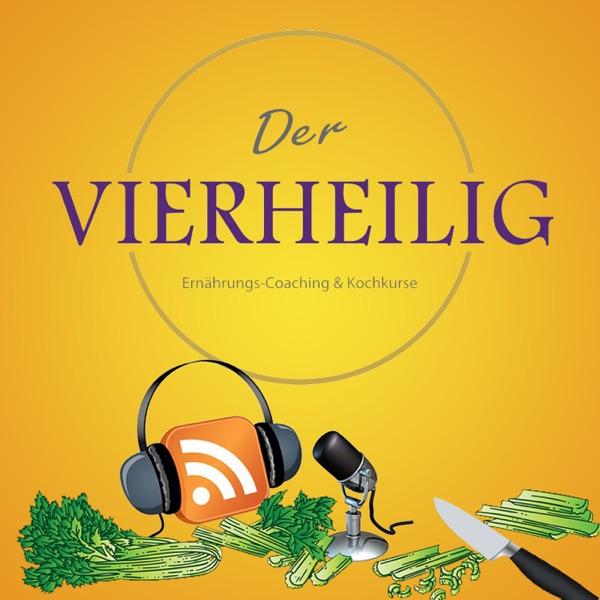 DerVierheilig PODCAST über Ernährung&Kochkunst