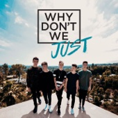 Why Don't We Just - EP