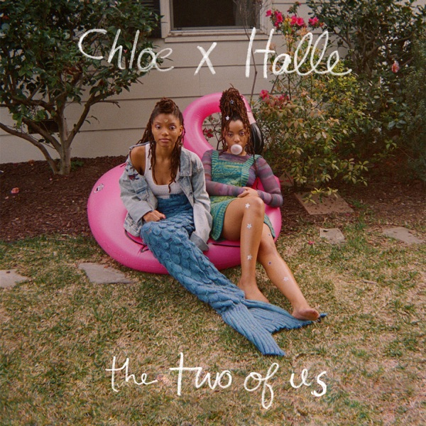 Chloe x Halle The Two of Us Album Cover