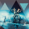 Radistai Dj's & Beatrich - Good Things artwork