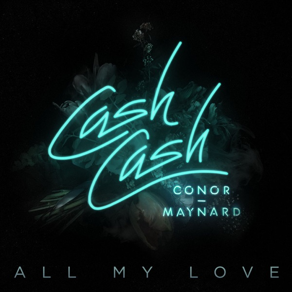 All My Love (feat. Conor Maynard)