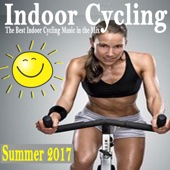 Indoor Cycling Summer 2017 (The Best Indoor Cycling Music Spinning in the Mix) & DJ Mix