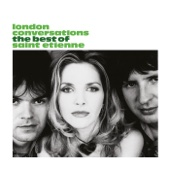 Saint Etienne - Only Love Can Break Your Heart artwork