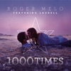 1000 Times (Feat. Laurell)