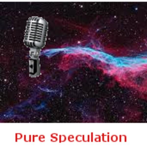 Pure Speculation