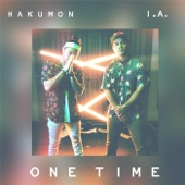One Time (feat. Hakumon)