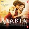 Raabta Title Track - Arijit Singh & Nikhita Gandhi mp3