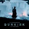 Dunkirk (Original Motion Picture Soundtrack)