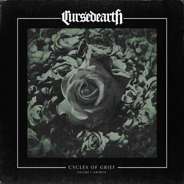 iTunes Artwork for 'Cycles of Grief, Vol. I: Growth - EP (by Cursed Earth)'