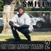 On This Music Thang 2, Smiley