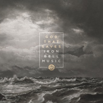 God That Saves – Iron Bell Music