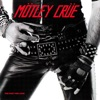 Too Fast for Love, Mötley Crüe