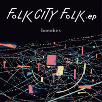 bonobos - FOLK CITY FOLK .ep artwork