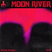 Frank Ocean - Moon River  artwork