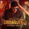 Mega Star Chiranjeevi Birthday Special