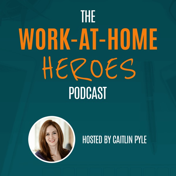 Work-At-Home Heroes