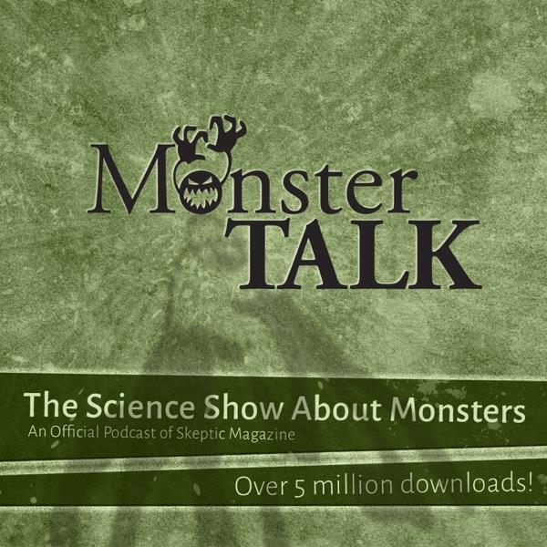 MonsterTalk—A Podcast of Skeptic Magazine